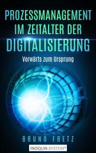 Prozessmanagement im Zeitalter der Digitalisierung